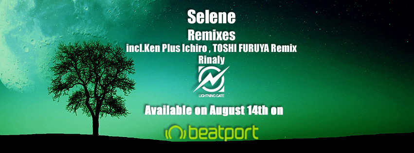 Rinaly – Selene Remixes (incl. Ken Plus Ichiro & TOSHI FURUYA Remix) is OUT NOW on All Digital Site