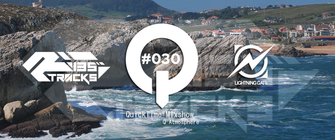 """♫TRANCE MIX """"QuickTime"""" #030 Mixed by Q(Atmosphere)"""