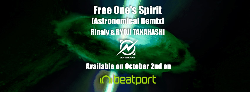 [Beatport Exclusive(2weeks)] Rinaly & RYOJI TAKAHASHI – Free One's Spirit (Astronomical (JAPAN) Remix)