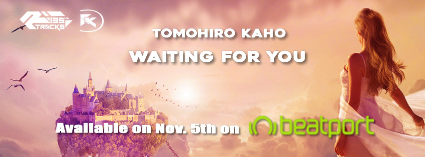 TOMOHIRO KAHO – Waiting For You