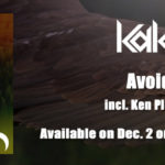 KaKi – Avoid (incl. Ken Plus Remix)