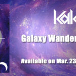 KaKi – Galaxy Wanderer / Shadow