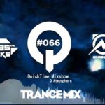 "♫ TRANCE MIX ""QuickTime"" #066 Mixed by Q(Atmosphere)"