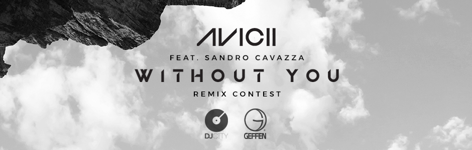 "AVICII ""WITHOUT YOU"" REMIX CONTEST"