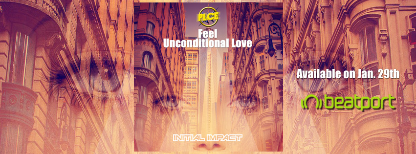 PLCe – Feel / Unconditional Love