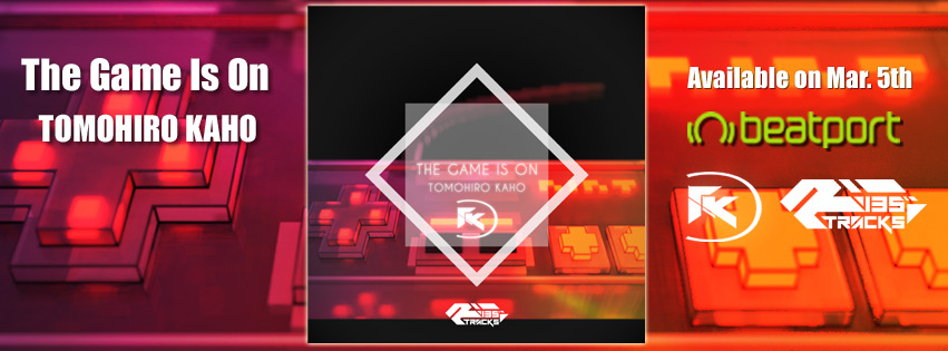 TOMOHIRO KAHO – THE GAME IS ON