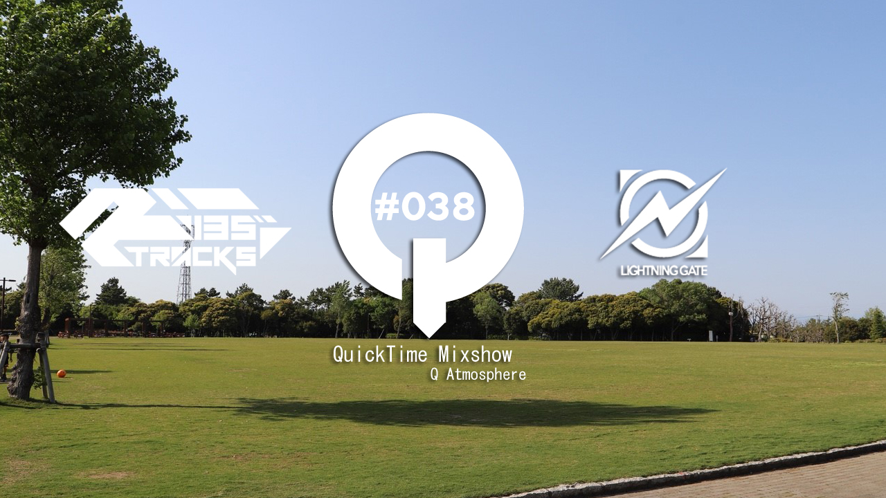 """♫TRANCE MIX """"QuickTime"""" #038 Mixed by Q(Atmosphere)"""