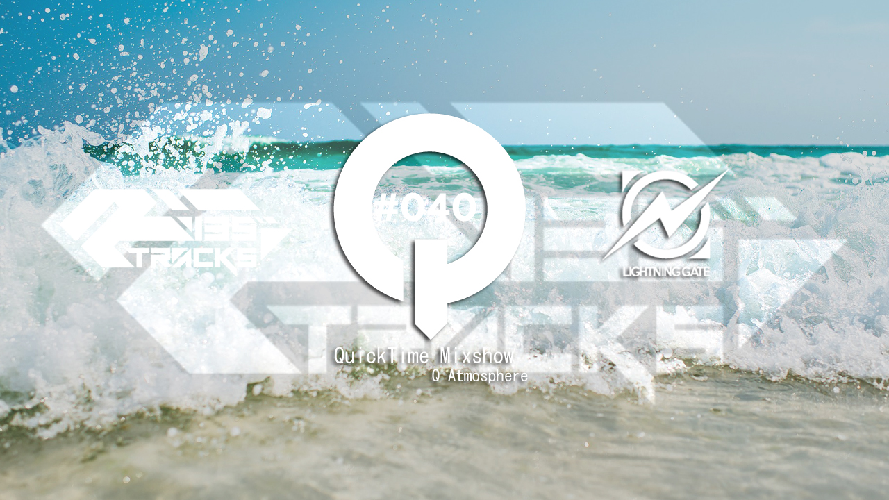 """♫TRANCE MIX """"QuickTime"""" #040 Mixed by Q(Atmosphere)"""