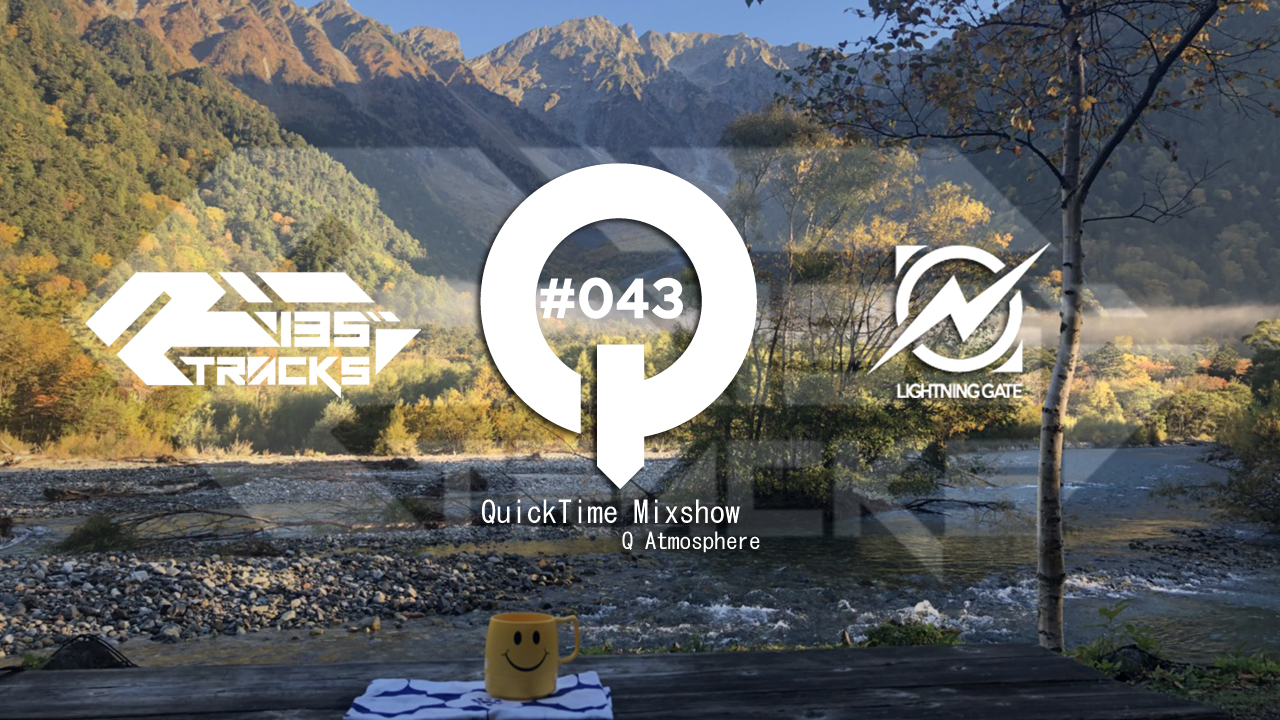 """♫TRANCE MIX """"QuickTime"""" #043 Mixed by Q(Atmosphere)"""