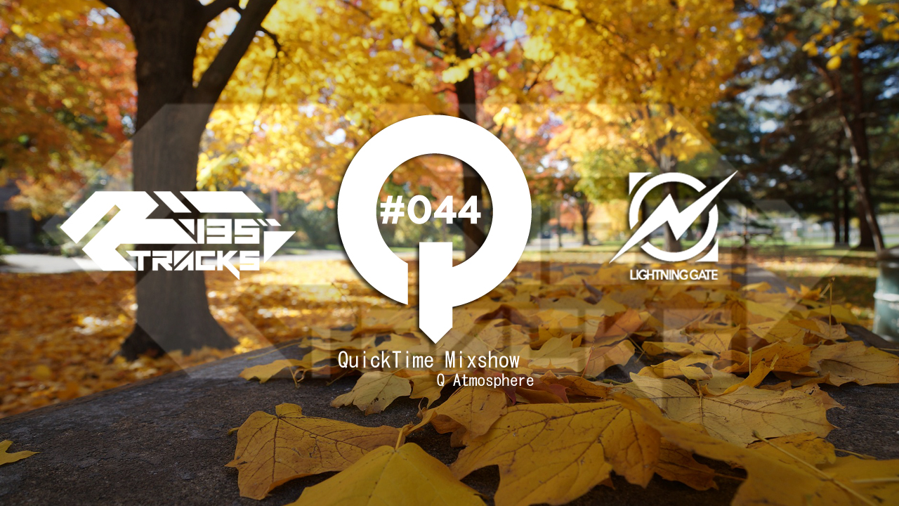 """♫TRANCE MIX """"QuickTime"""" #044 Mixed by Q(Atmosphere)"""