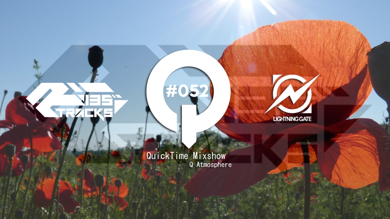 """♫TRANCE MIX """"QuickTime"""" #052 Mixed by Q(Atmosphere)"""