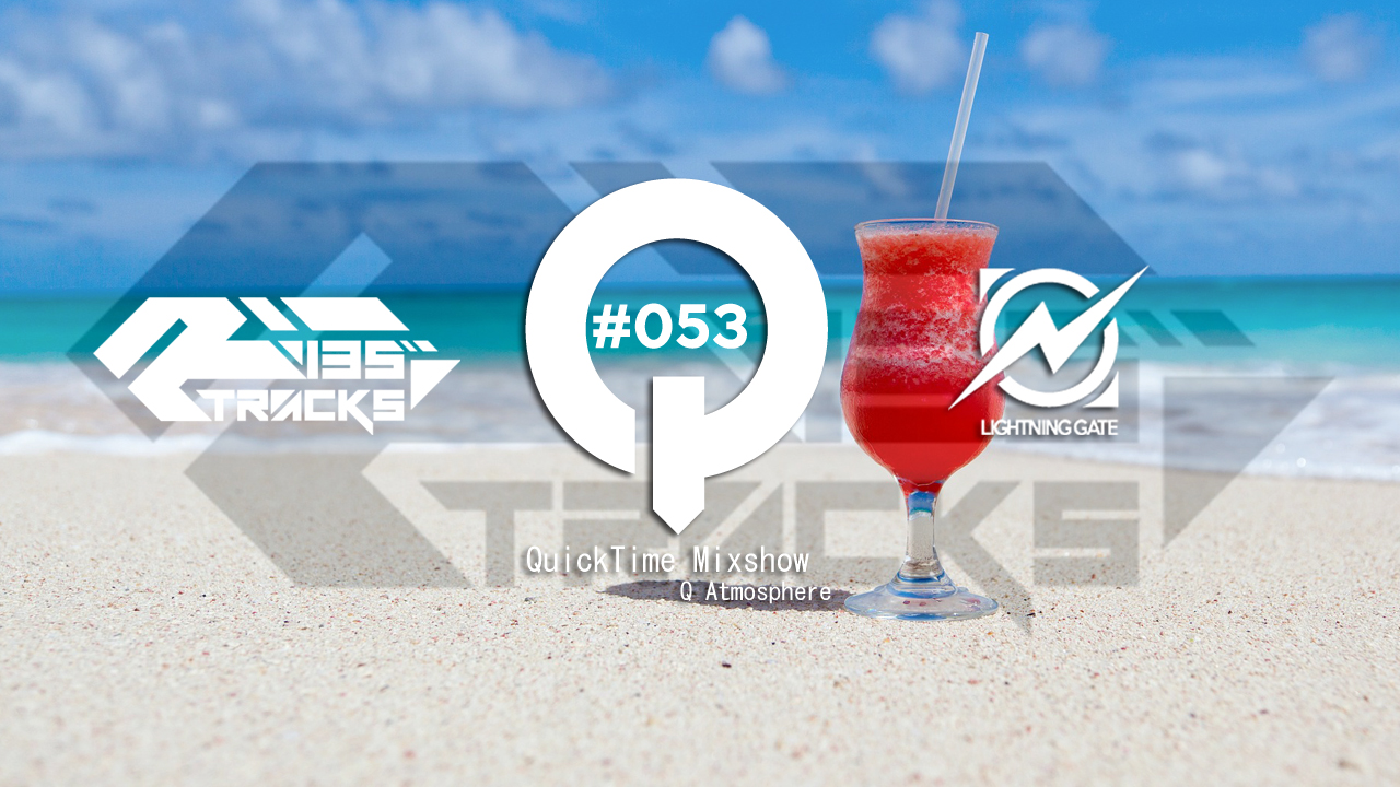 """♫TRANCE MIX """"QuickTime"""" #053 Mixed by Q(Atmosphere)"""