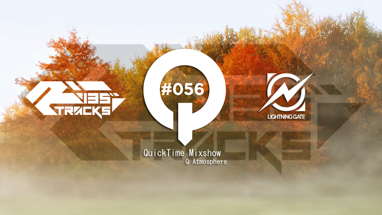 """♫ TRANCE MIX """"QuickTime"""" #056 Mixed by Q(Atmosphere)"""