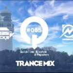 """♫ TRANCE MIX """"QuickTime"""" #065 Mixed by Q(Atmosphere)"""
